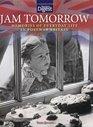Jam Tomorrow Memories of Life in Post-War Britain