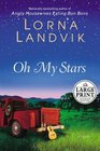 Oh My Stars  A Novel