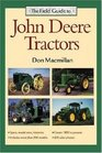 The Field Guide to John Deere Tractors (John Deere)