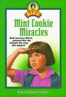 Mint Cookie Miracles (Alex, Bk 5)