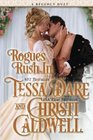 Rogues Rush In A Regency Duet
