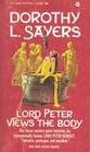 Lord Peter Views the Body (Lord Peter Wimsey, Bk 4)