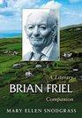 Brian Friel A Literary Companion