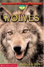 Scholastic Science Readers  Wolves