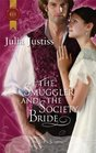 The Smuggler and the Society Bride (Silk & Scandal, Bk 3) (Harlequin Historicals, No 1004)