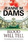 Blood Will Tell (Dorothy Martin, Bk 17)
