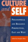 Culture And Self Philosophical And Religious Perspectives East And West