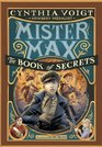 Mister Max The Book of Secrets