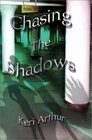 Chasing The Shadows (Nikki and Michael, Bk 3)