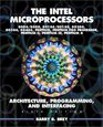The Intel Microprocessors 8086/8088 80186/80188 80286 80386 80486 Pentium and Pentium Pro Processor Architecture Programming and Inter- facing