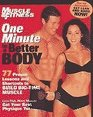 One Minute to a Better Body: 77 Shortcuts, Tips and Lessons to Building Muscle Now