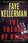 The Theory of Death A Decker/Lazarus Novel