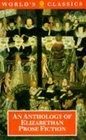 An Anthology of Elizabethan Prose Fiction (The World's Classics)