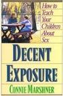 Decent Exposure (Focus on the Family)