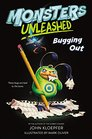 Monsters Unleashed 2 Bugging Out