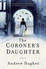 The Coroner's Daughter A Novel
