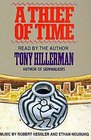 A Thief of Time (Joe Leaphorn and Jim Chee) (Audio Cassette) (Abridged)