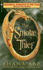 The Smoke Thief (Drakon, Bk 1)