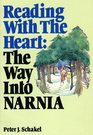 Reading with the Heart The Way Into Narnia