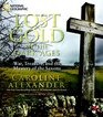Lost Gold of the Dark Ages War Treasure and the Mystery of the Saxons