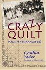 Crazy Quilt: Pieces of a Mennonite Life