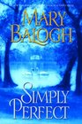 Simply Perfect (Simply, Bk 4)