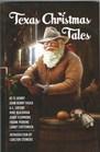 Texas Christmas Tales - 2nd Edition