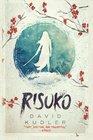 Risuko: A Kunoichi Tale (Seasons of the Sword) (Volume 1)