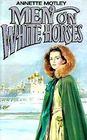 Men on White Horses
