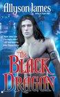 The Black Dragon (Dragon, Bk 2)