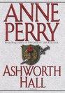 Ashworth Hall (Charlotte & Thomas Pitt, Bk 17)