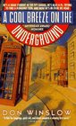 A Cool Breeze on the Underground (Neal Carey, Bk 1)