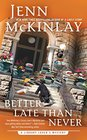 Better Late Than Never (Library Lover, Bk 7)