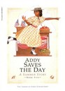 Addy Saves the Day A Summer Story