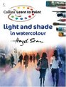Learn to Paint Light and Shade in Watercolour