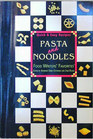 Pasta and Noodles : Food Writers Favorites