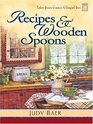 Recipes and Wooden Spoons (Tales from Grace Chapel Inn, Bk 3) (Large Print)