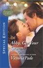 Abby, Get Your Groom! (Camdens of Colorado, Bk 9) (Harlequin Special Edition, No 2452)
