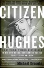 Citizen Hughes  The Power the Money and the Madness