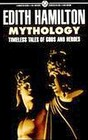 Mythology Timeless tales of Gods and Heros