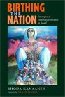 Birthing the Nation: Strategies of Palestinian Women in Israel (California Series in Public Anthropology, 2)