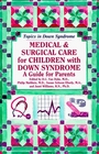 Medical and Surgical Care for Children With Down Syndrome: A Guide for Parents (Topics in Down Syndrome)