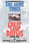 Great Land Battles from the Civil War to the Gulf War