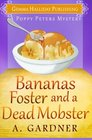 Bananas Foster and a Dead Mobster (Poppy Peters Mysteries) (Volume 3)