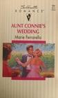 Aunt Connie's Wedding (Silhouette Romance, No 984)