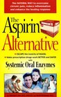 The Aspirin Alternative  The Natural Way to Overcome Chronic Pain