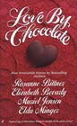 Love By Chocolate Miss Chocolate and the Law / Just Desserts / Sweet Nothings / The Kitchen Casanova