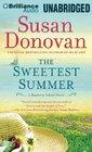 The Sweetest Summer A Novel
