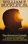 The Governor Listeth A Book of Inspired Political Revelations