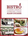 Bistro Classic French Comfort Food